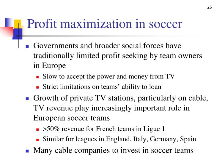 Profit maximization in soccer