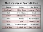 the language of sports betting