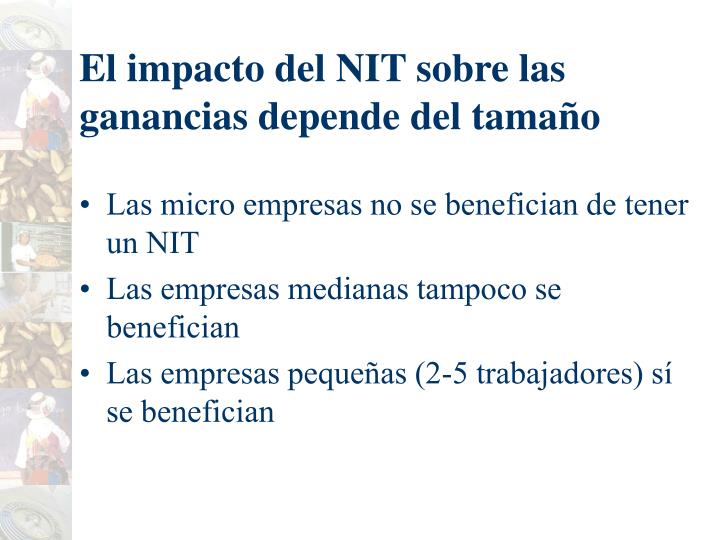 El impacto del NIT sobre las ganancias depende del tama