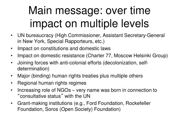 Main message: over time impact on multiple levels