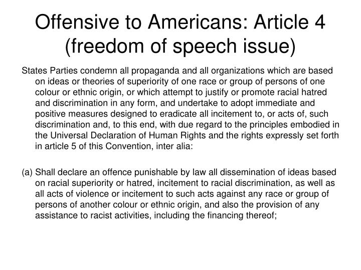 Offensive to Americans: Article 4 (freedom of speech issue)