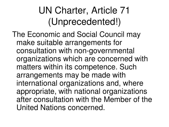 UN Charter, Article 71 (Unprecedented!)