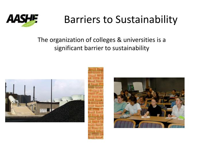 Barriers to Sustainability