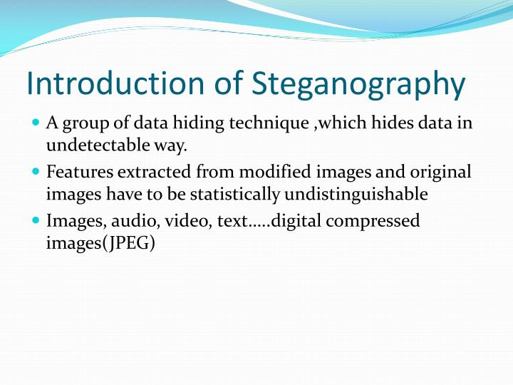 Introduction of steganography