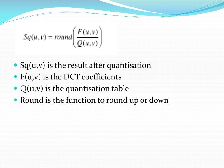 Sq(u,v) is the result after quantisation