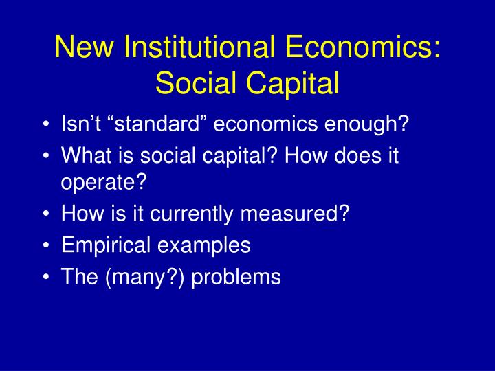 New Institutional Economics: Social Capital