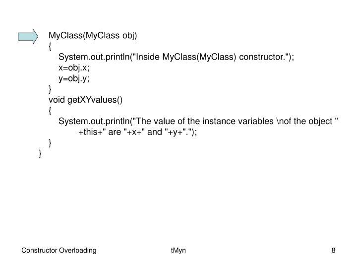 MyClass(MyClass obj)