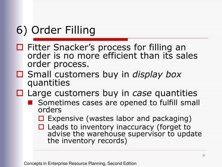 6) Order Filling