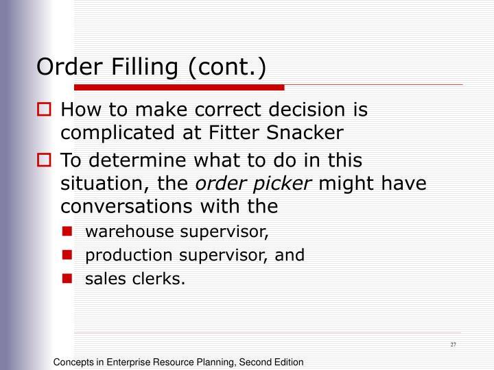 Order Filling (cont.)