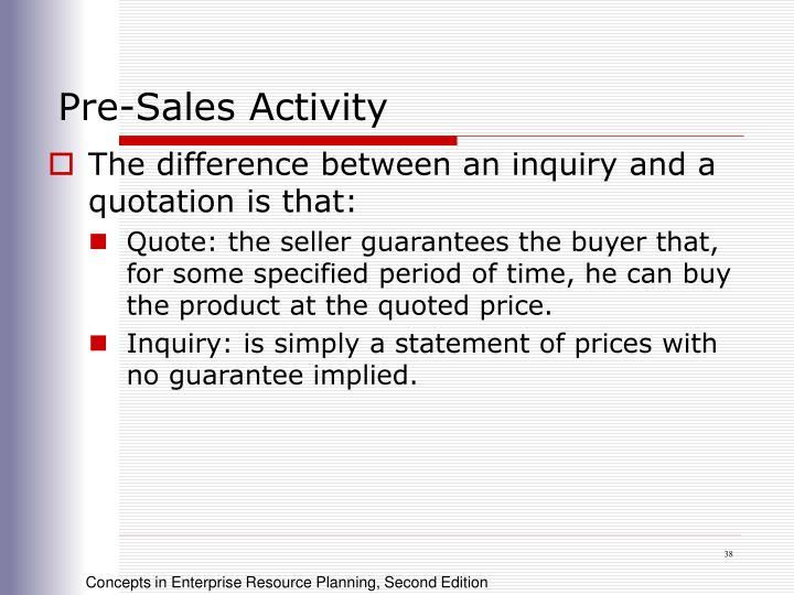 Pre-Sales Activity