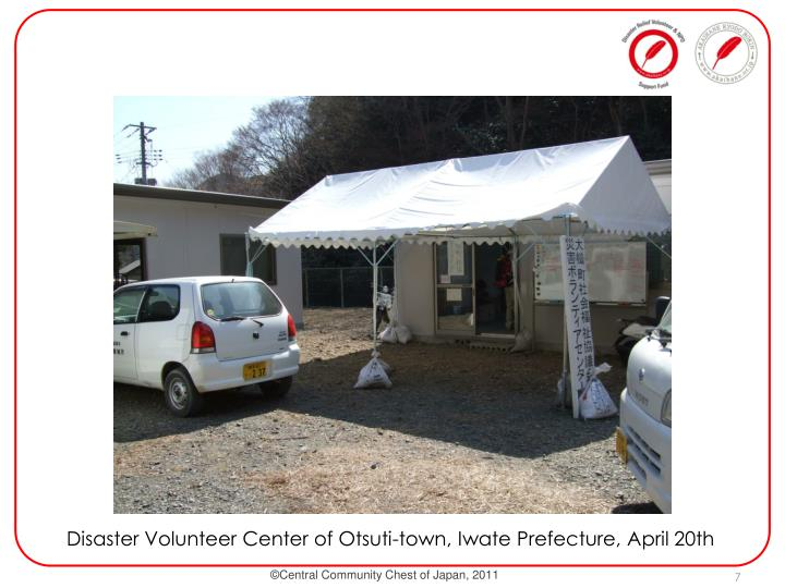 Disaster Volunteer Center of Otsuti-town, Iwate Prefecture, April 20th