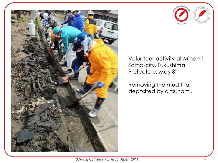Volunteer activity at Minami-Soma-city, Fukushima Prefecture, May 8