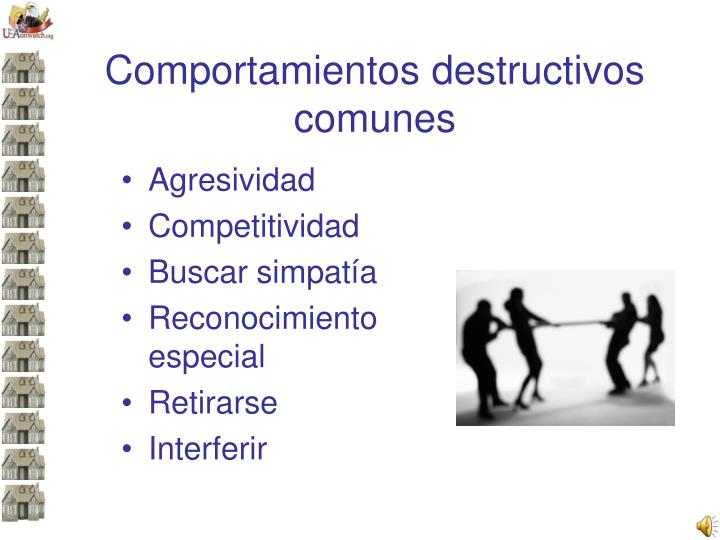 Comportamientos destructivos comunes