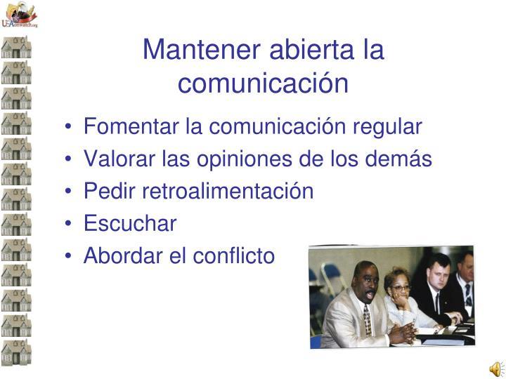 Mantener abierta la comunicación
