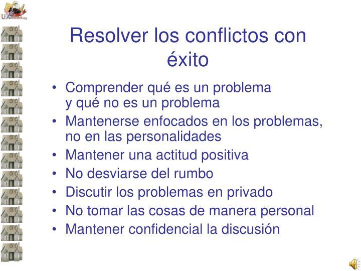 Resolver los conflictos con éxito