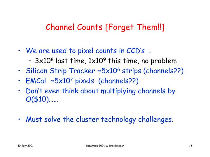Channel Counts [Forget Them!!]