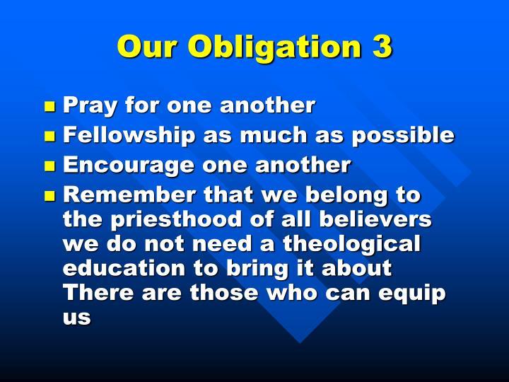 Our Obligation 3