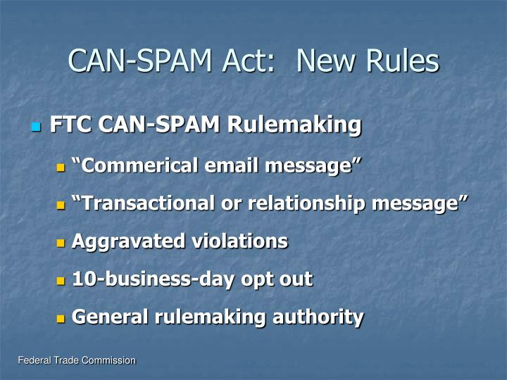 CAN-SPAM Act:  New Rules