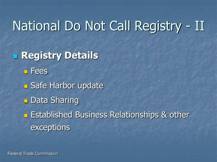 National Do Not Call Registry - II