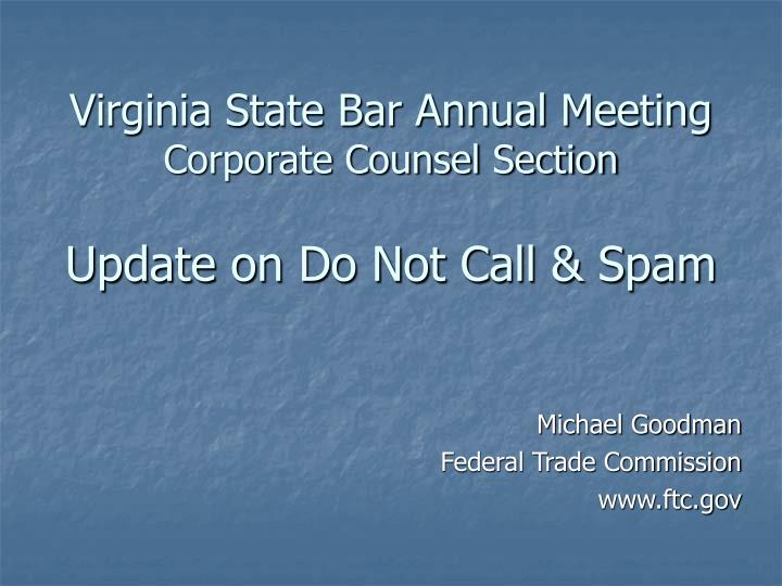 Virginia state bar annual meeting corporate counsel section update on do not call spam