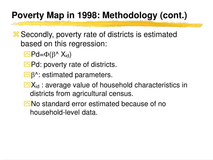 Poverty Map in 1998: Methodology (cont.)