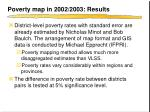 poverty map in 2002 2003 results