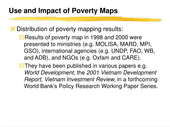 Use and Impact of Poverty Maps