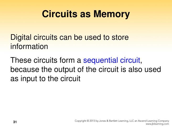 Circuits as Memory