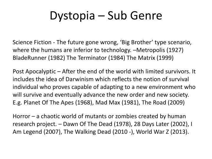 Dystopia – Sub Genre