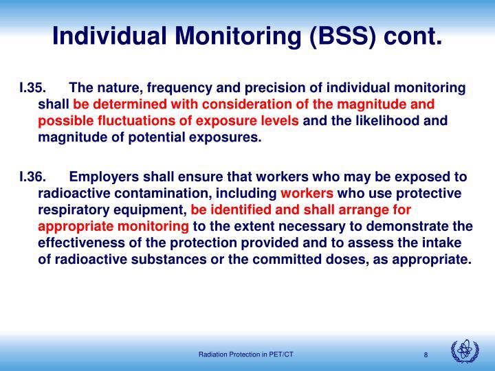 Individual Monitoring (BSS) cont.