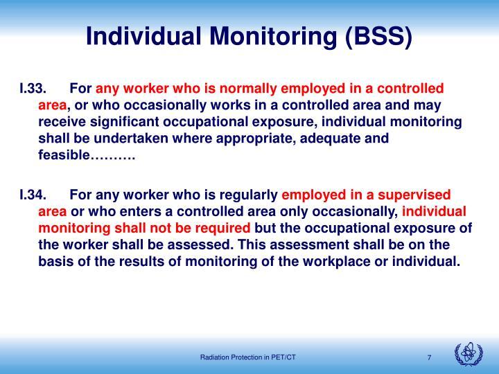 Individual Monitoring (BSS)