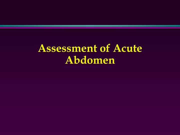 Assessment of Acute Abdomen