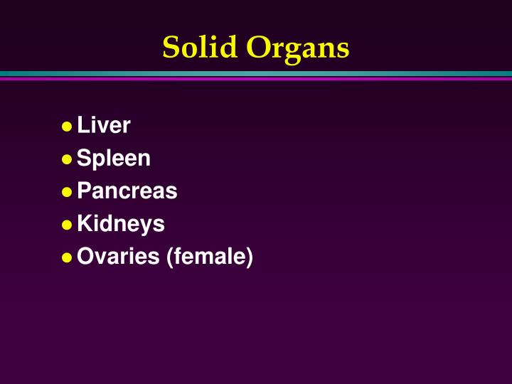 Solid Organs