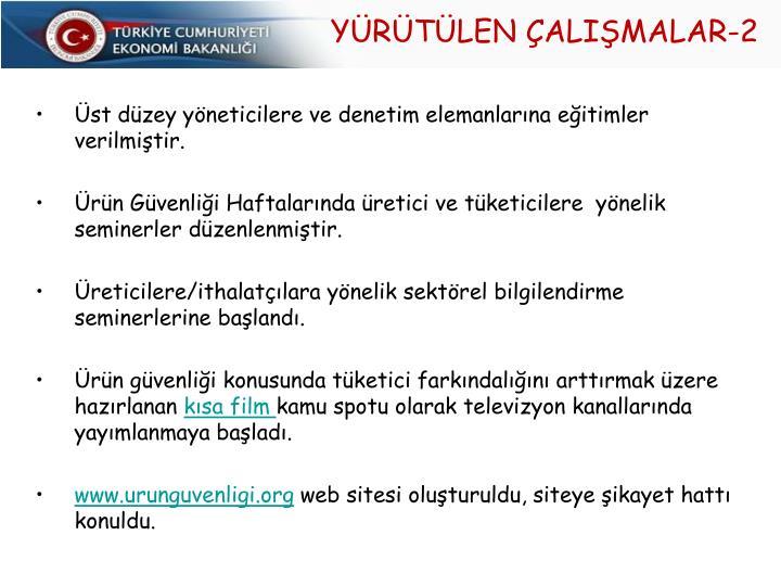 YÜRÜTÜLEN ÇALIŞMALAR-2