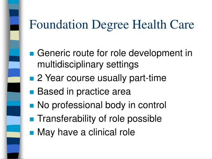 Foundation Degree Health Care