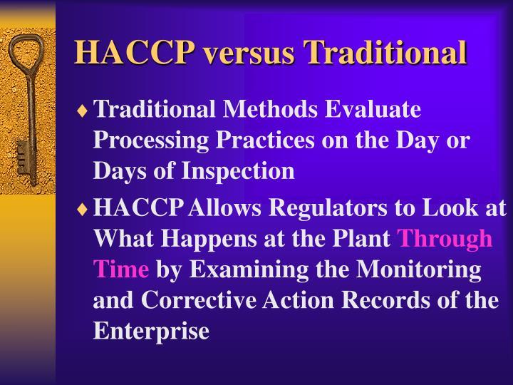 HACCP versus Traditional