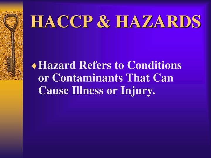 HACCP & HAZARDS