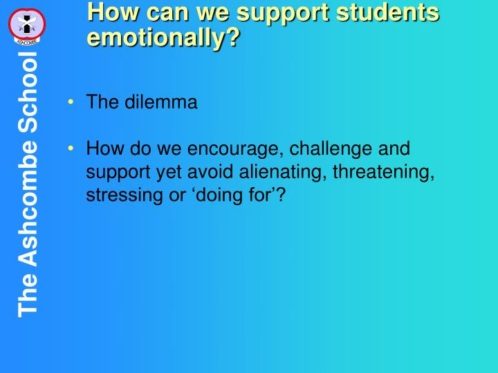 How can we support students emotionally?