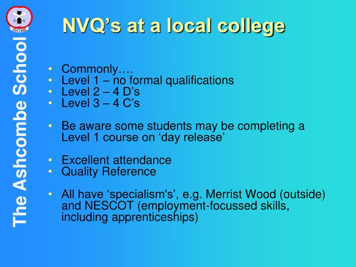 NVQ's at a local college