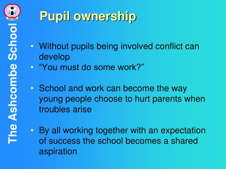Pupil ownership