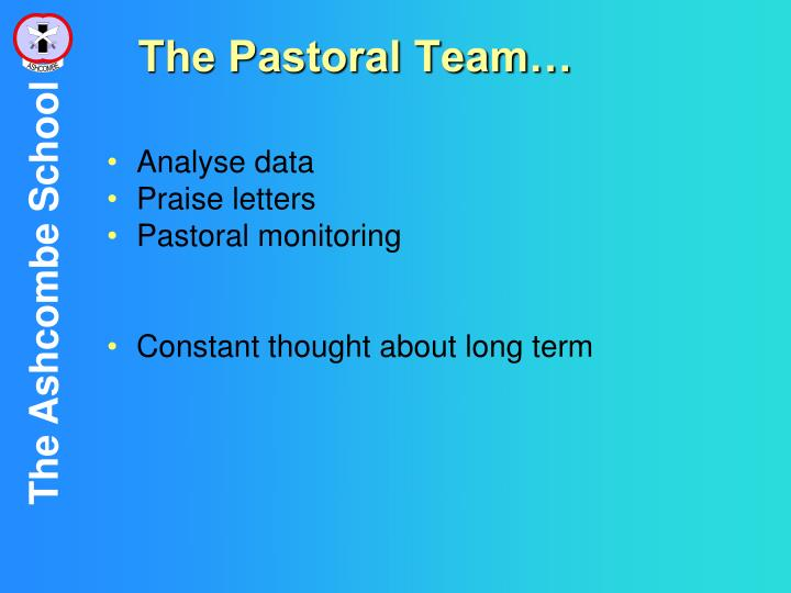 The Pastoral Team…