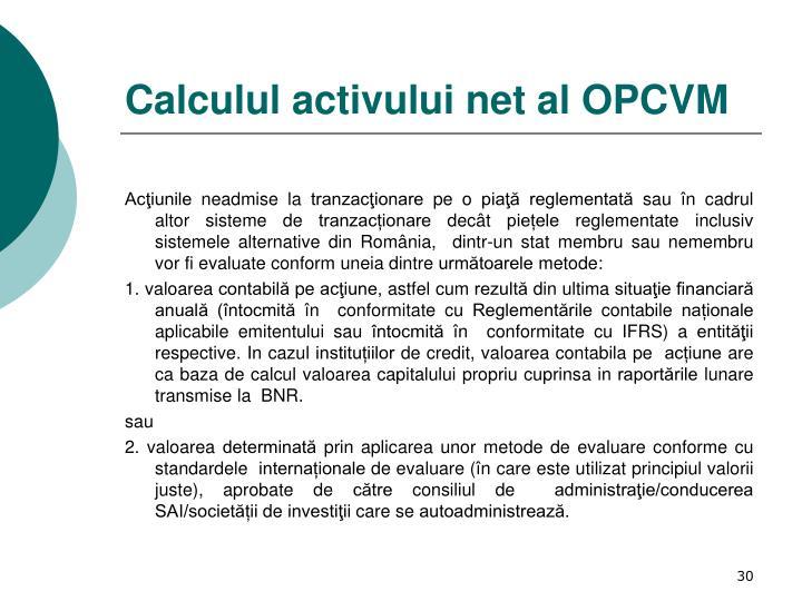 Calculul activului net al OPCVM