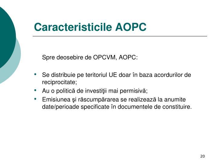 Caracteristicile AOPC