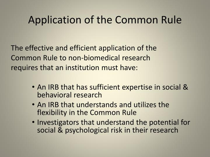 Application of the Common Rule