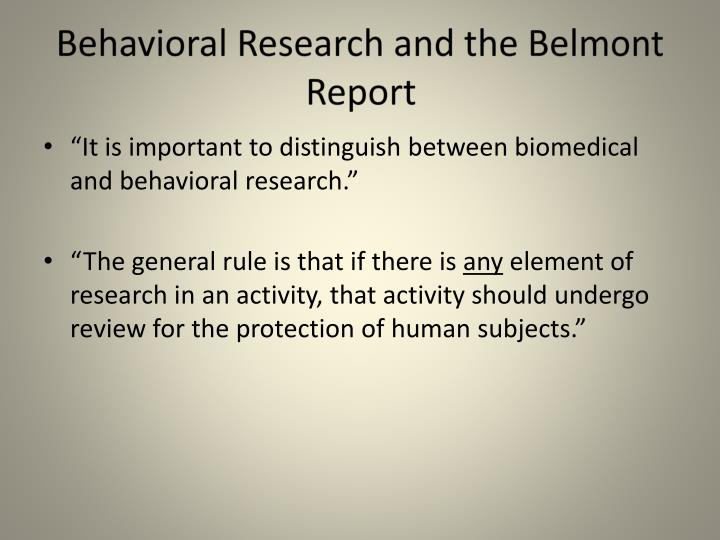 Behavioral research and the belmont report
