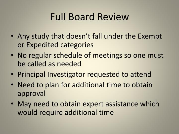 Full Board Review