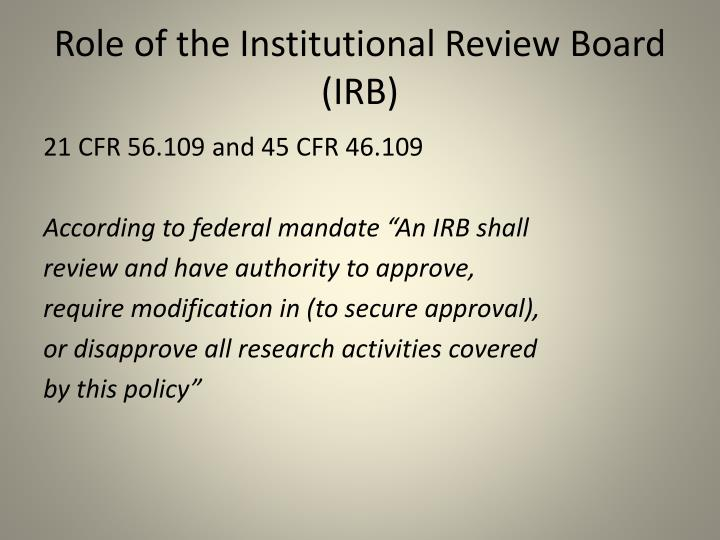 Role of the Institutional Review Board (IRB)