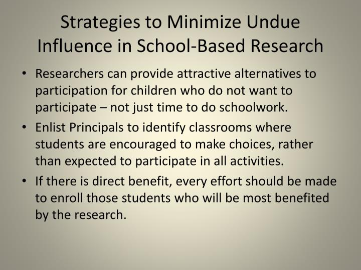 Strategies to Minimize Undue Influence in School-Based Research