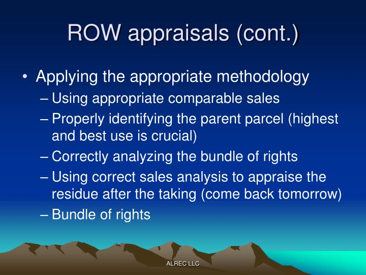 ROW appraisals (cont.)