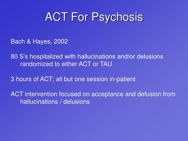 ACT For Psychosis